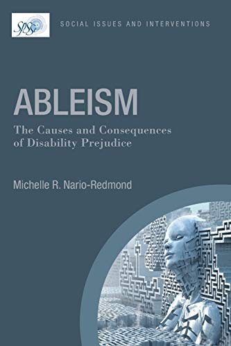 Compare Textbook Prices for Ableism: The Causes and Consequences of Disability Prejudice Contemporary Social Issues 1 Edition ISBN 9781119142072 by Nario-Redmond
