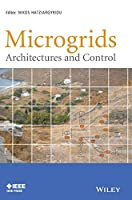 Microgrids: Architectures and Control (Wiley - IEEE)