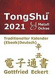 TongShu XP 2021. Traditioneller Kalender (Ebook Deutsch)