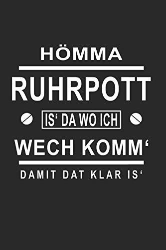 Ruhrpott Hömma: Kariertes A5 Notizbuch Ruhrpott Hömma für Schüler und Studenten, Hobby und Freizeit (Notizbücher, Band 1)