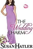 The Wedding Charm (The Wedding Whisperer Book 1) (English Edition)