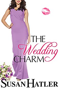The Wedding Charm (The Wedding Whisperer Book 1) by [Susan Hatler]