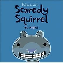 Scaredy Squirrel at Night (Scaredy Squirrel) (Paperback) - Common