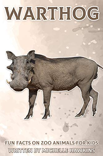 Warthog: Fun Facts on Zoo Animals for Kids #21 (English Edition)