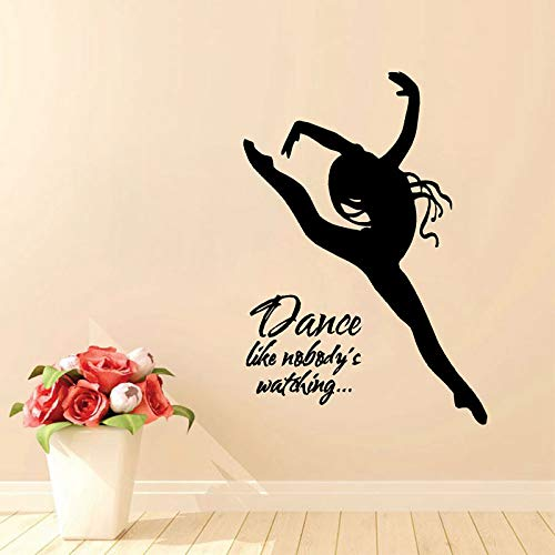 nkfrjz Tatuajes de Pared Danza como si Nadie estuviera Viendo con una Bailarina Vinilo Arte de la Pared Pegatinas de murales Decoración de Baile para niñas Dormitorio 57X82CM
