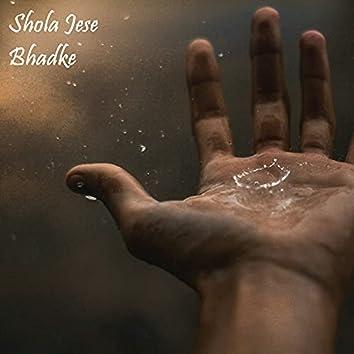 Shola Jese Bhadke (Original Score)