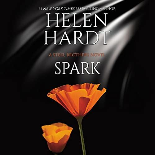 Spark: The Steel Brothers Saga, Book 19