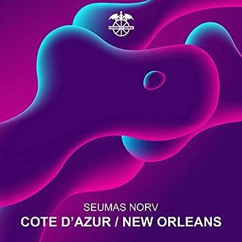 Cote D'Azur / New Orleans