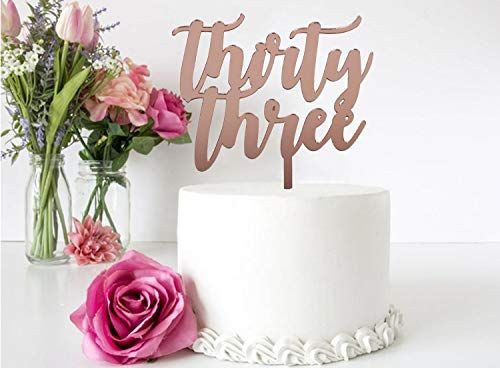 GrantParty Thirty-Three Rose Gold Cake Topper |33rd Birthday Anniversary Wedding Party Decoration Ideas| Perfect Keepsake (33 Rose Gold)