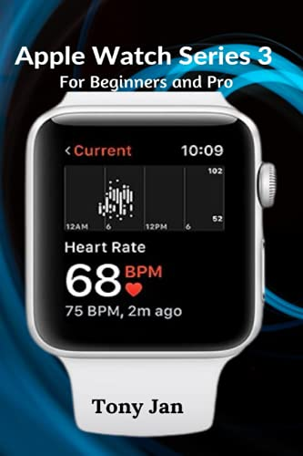 Apple Watch Series 3 For Beginners and Pro