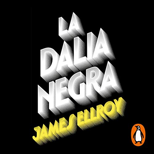 La Dalia Negra [The Black Dahlia] cover art
