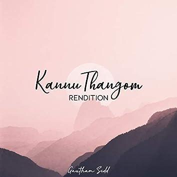 Kannu thangom rendition (Remastered)