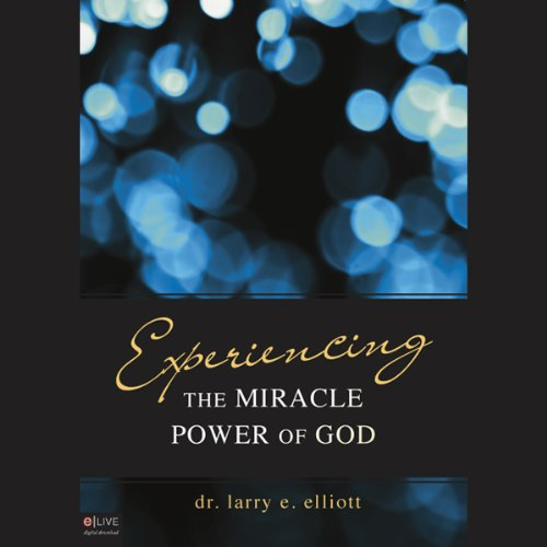 Experiencing the Miracle Power of God cover art