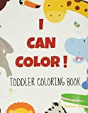 I Can Color: Toddler Coloring Book