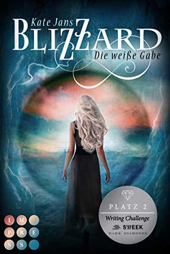 Blizzard. Die weiße Gabe: Fantasy-Liebesroman für Hexen-Fans über eine starke Heldin auf ihrem Weg an die magische Akademie
