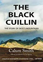 The The Black Cuillin: The Story of Skye's Mountains