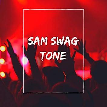 SAM SWAG TONE