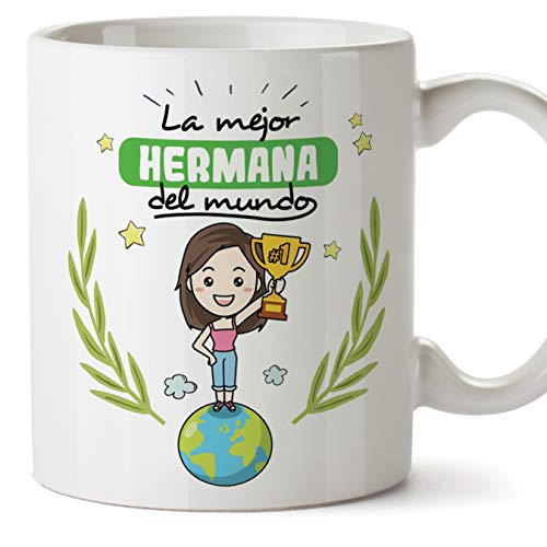 MUGFFINS Taza Hermana - La Mejor Hermana del Mundo - Taza Desayuno/Idea Regalo Cumpleaños para Hermanitas. Cerámica 350 mL