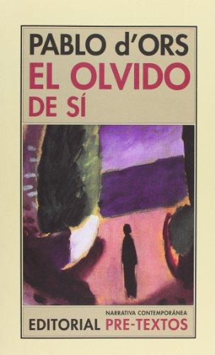 El Olvido De Sí (Narrativa Contemporánea)