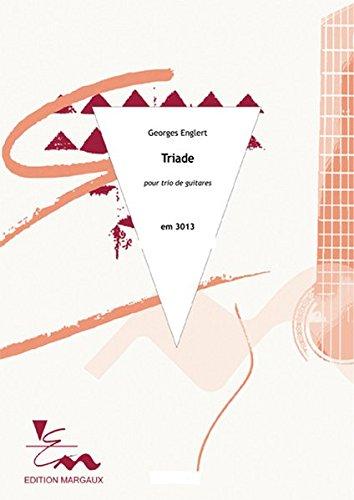 Triade: Pour trio de guitares