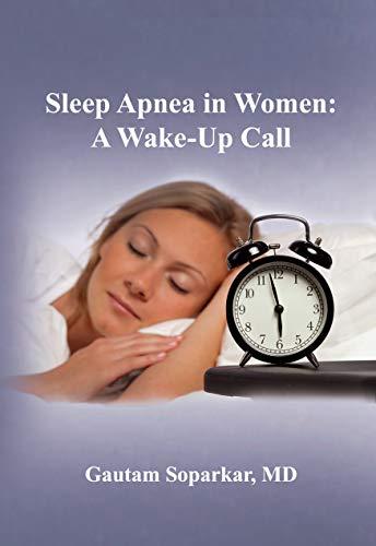 Sleep Apnea in Women: A Wake-Up Call