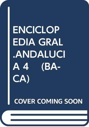 ENCICLOPEDIA GRAL.ANDALUCIA 4    (BA-CA)