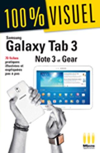 Samsung Galaxy Tab3, Note3 et Gear