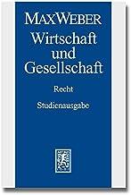Max Weber-Studienausgabe: Band I/22,3: Wirtschaft und Gesellschaft. Recht (German Edition)