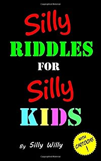 Silly Riddles for Silly Kids
