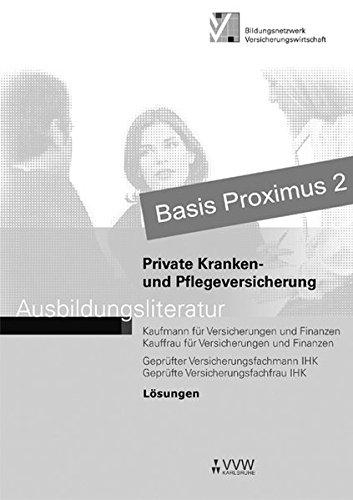 Lösungen - Private Kranken- und Pflegeversicherung (Ausbildungsliteratur - Kaufmann /Kauffrau für Versicherungen und Finanzen)