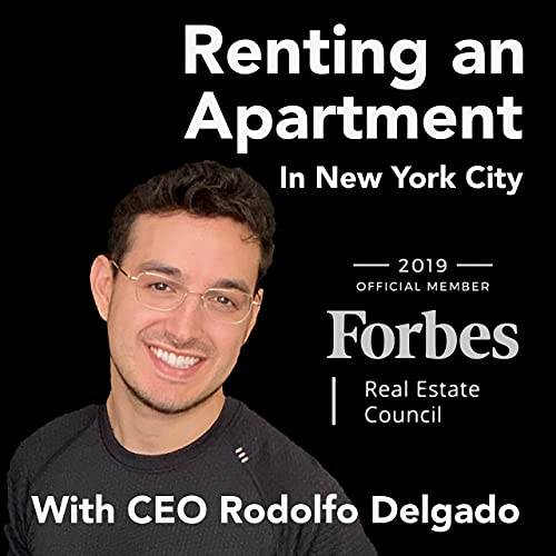 Renting an Apartment in New York City Podcast By Rodolfo Delgado cover art
