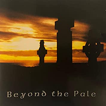 Beyond the Pale (Self Titled)