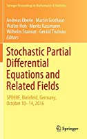 Stochastic Partial Differential Equations and Related Fields: In Honor of Michael Roeckner SPDERF, Bielefeld, Germany, October 10 -14, 2016 (Springer Proceedings in Mathematics & Statistics (229))