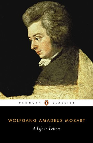 Mozart: A Life in Letters (Penguin Classics)