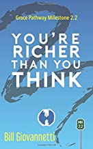 You're Richer Than You Think: Grace Pathway Milestone 2.2