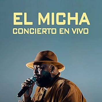 El Micha: Concierto (En Vivo)