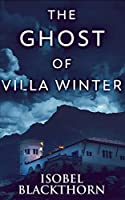 The Ghost Of Villa Winter (Canary Islands Mysteries Book 4)
