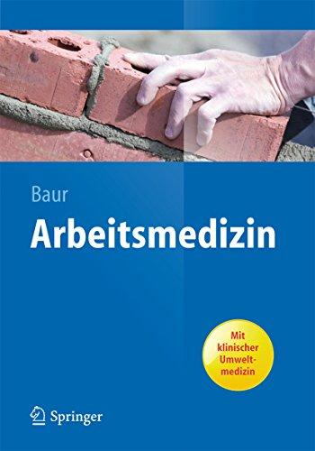 Arbeitsmedizin (Springer-Lehrbuch 2)