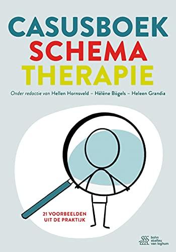 Casusboek schematherapie: 21 voorbeelden uit de praktijk (Dutch Edition)