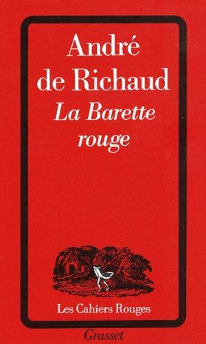 La barette rouge (Les Cahiers Rouges) (French Edition)