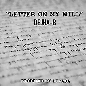 Letter On My Will
