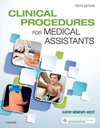 Compare Textbook Prices for Clinical Procedures for Medical Assistants 10 Edition ISBN 9780323377119 by Bonewit-West BS  MEd, Kathy