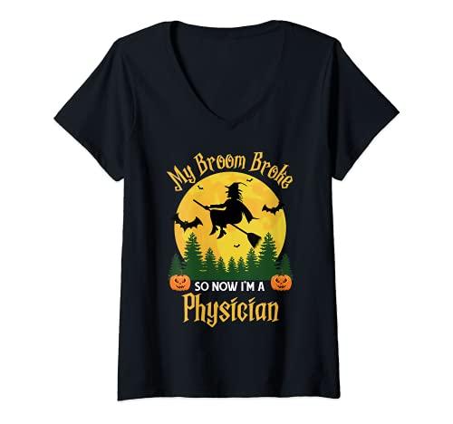 Mujer Mi escoba rompi as que ahora soy un mdico - Funny Halloween Camiseta Cuello V