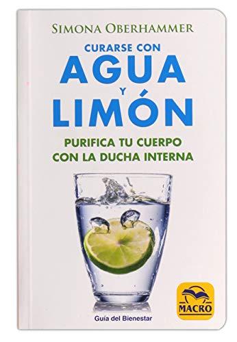 Curarse con Agua y Limón (Guía del Bienestar)