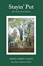 Staying Put: Short Stories From Edenton