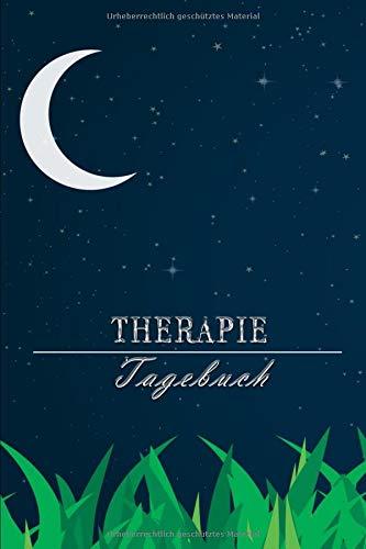 Therapietagebuch: Für 25 Therapiesitzungen zum Eintragen || Dokumentiere deine Therapie und erreiche deine Ziele || A5 Format