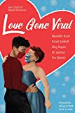%name Love Gone Wild: Five Covid 19 Related Romances