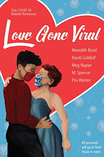 Love Gone Viral: Five COVID-19 Related Romances