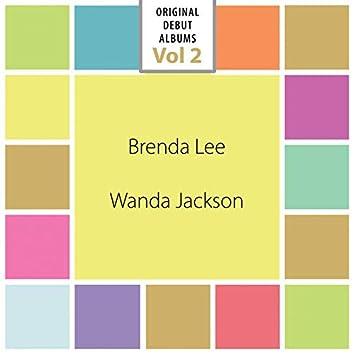 Original Debut Albums - Brenda Lee, Wanda Jackson, Vol. 2