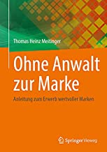 Ohne Anwalt zur Marke: Anleitung zum Erwerb wertvoller Marken